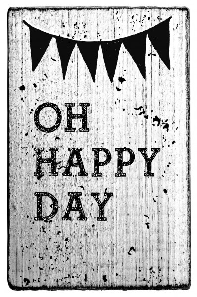 """Stempel """"Oh happy day"""""""