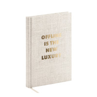 Notizbuch A5, Offline is Luxury